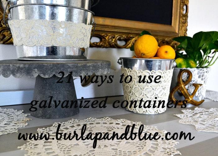 GALVANIZED reinvented {galvanized buckets}