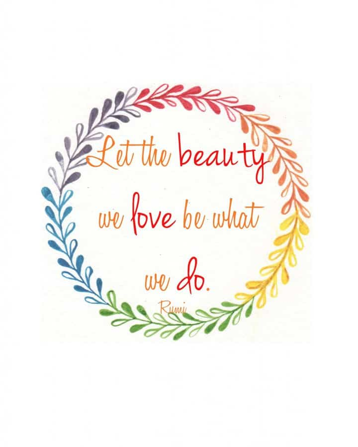 free printable let the beauty we love be what we do