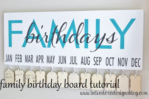 Belvedere Designs Family Birthday Board Tutorial