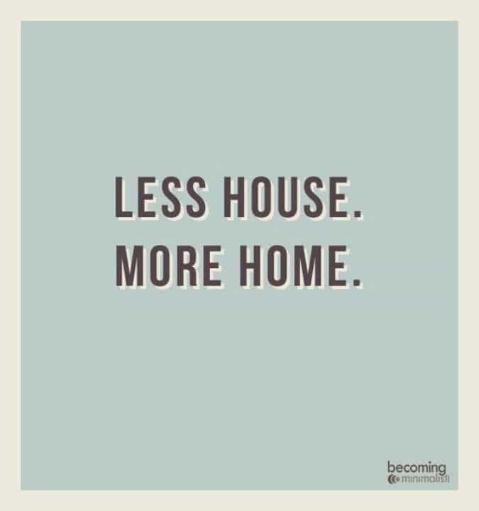 less_house_more_home