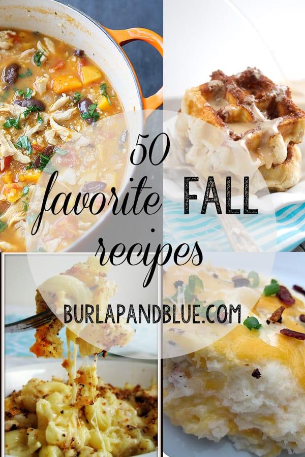fall recipes 50 fall recipe favorites