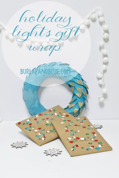 holiday lights gift wrap {a tutorial} - burlap and blue