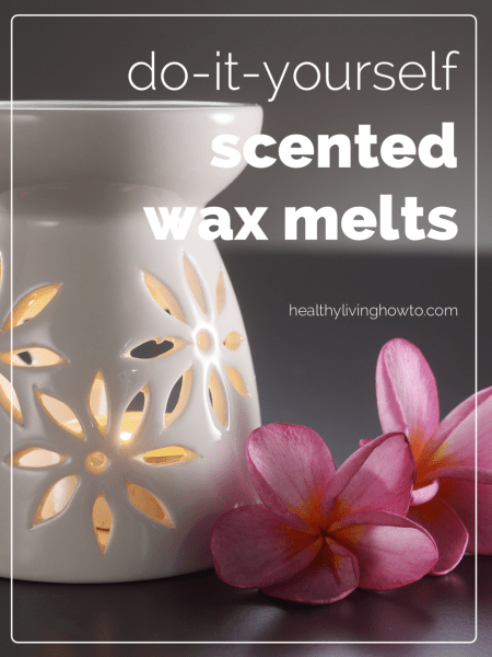 DIY Scented Wax Melts healthylivinghowto.com pin 496x661@2x 450x600 30 creative ways to use essential oils