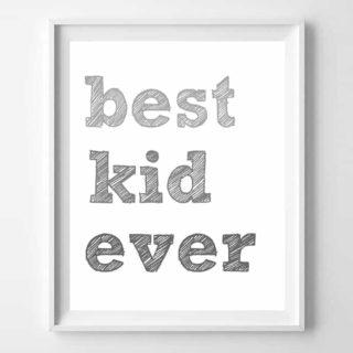 best kid ever {free printable}