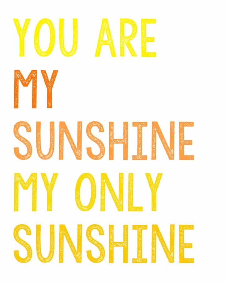 image relating to You Are My Sunshine Free Printable named On your own Are my Sunlight No cost Printables