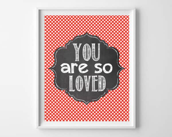 you are so loved red frame
