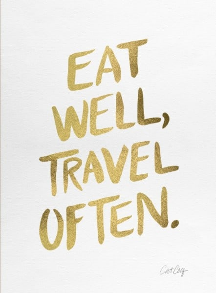 eat-well-travel-often-on-gold-prints