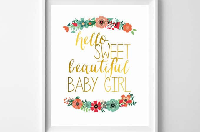 hello sweet girl floral printable